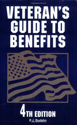 Veteran's Guide to Benefits, 4th Edition