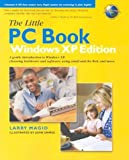 The Little PC Book, Windows XP Edition, Lawrence J. Magid, 0321193091