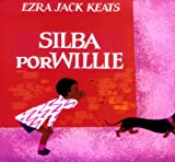 Silba por Willie, Ezra Jack Keats, 0670843954