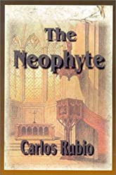 The Neophyte: A Dubious Beginning