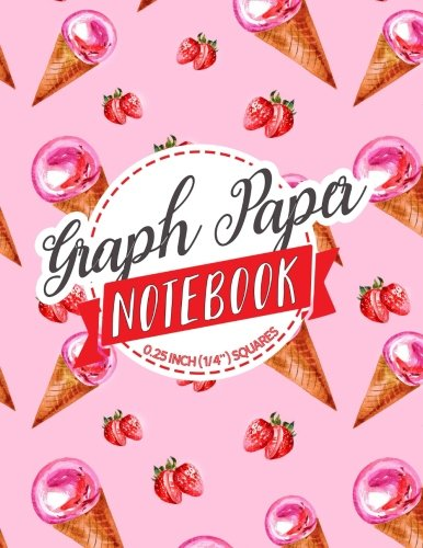 Read Online Graph Paper Notebook: 1/4 Inch Squares: Blank Graphing Paper with Borders - Graph Paper Notebook, Double-sided, Non-Perforated, Perfect Binding (Volume 15) PDF