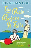 The Rain Before It Falls by Jonathan Coe front cover