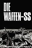img - for Die Waffen- SS. Eine Bilddokumentation in englisch/deutsch. book / textbook / text book