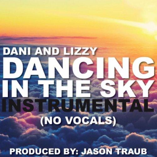 Dancing in the Sky (Instrumental) [No Vocals]