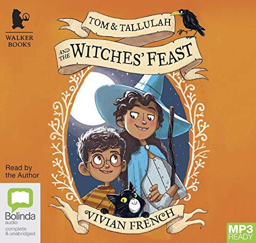 Tom & Tallulah and the Witches' Feast by Bolinda/Walker audio