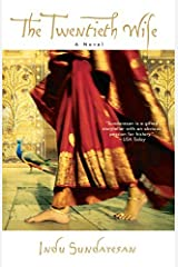 The Twentieth Wife: A Novel by Indu Sundaresan(2003-02-18) Unknown Binding