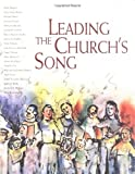 img - for Leading the Churchs Song (Leading Congregational Song) book / textbook / text book