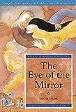 The Eye of the Mirror: A Modern Arabic Novel from Palestine (Arab Women Writers)