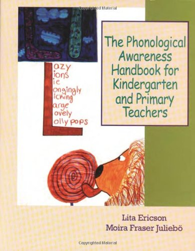 The Phonological Awareness Handbook for Kindergarten and Primary Teachers