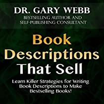 BOOK DESCRIPTIONS THAT SELL: SELF-PUBLISHING SKILLS, VOLUME 2
