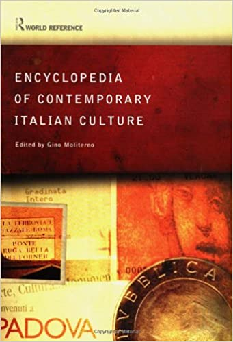 Encyclopedia of Contemporary Italian Culture (Routledge World Reference)