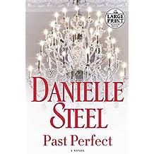 Past Perfect: A Novel (Random House Large Print)