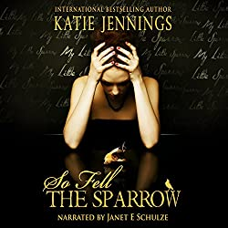 So Fell the Sparrow