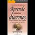 Aprende mientras duermes (Spanish Edition)