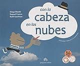 img - for Con La Cabeza En Las Nubes Reedici n book / textbook / text book