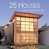 25 Houses Under 3000 Square Feet