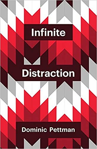 Infinite Distraction (Theory Redux)