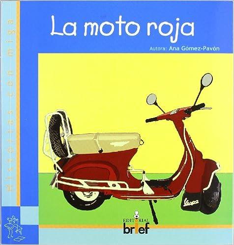 La moto roja (Historias con Miga)
