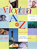 Florida a to Z, Susan Jane Ryan and Carol Tornatore, 1561646105