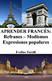 Aprender Francés: Refranes - Modismos - Expresiones populares