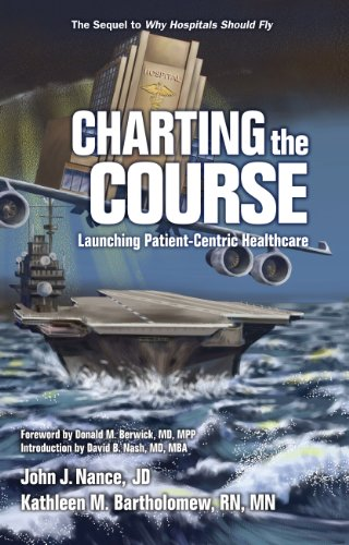 Download Charting the Course: Launching Patient-Centric Healthcare Pdf