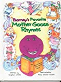 Barneys Favorite Mother Goose Rhymes, Volume I