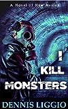 Free eBook - I Kill Monsters