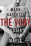 Image of The Vory: Russia's Super Mafia