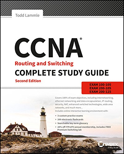 CCNA Routing and Switching Complete Study Guide; 2ed: Exam 100-105; Exam 200-105; Exam 200-125