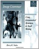 Image Grammar, Harry R. Noden, 0867094664