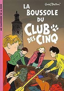 La boussole du Club des cinq par Blyton