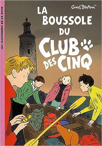 Amazon Fr Le Club Des Cinq Tome 19 La Boussole Du Club