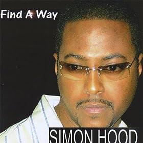 Amazon.com: Find a Way: Simon Hood: MP3 Downloads