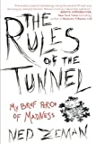 The Rules of the Tunnel, Ned Zeman, 1592407218