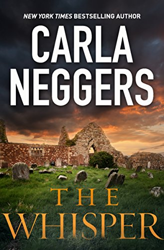 This classic romantic suspense from bestselling author Carla Neggers will thrill you and keep you guessing!  The Whisper (The Ireland Series) by Carla Neggers