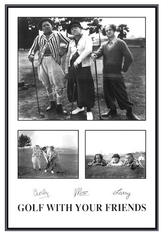 Three Stooges Golf with Your Friends Framed Poster - Quality Black Metal Frame 24 x (Three Stooges Metal)