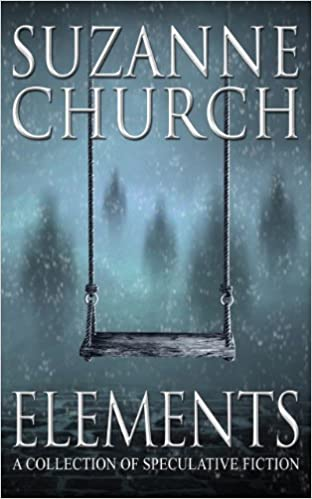 Read Elements: A Collection of Speculative Fiction PDF, azw (Kindle), ePub