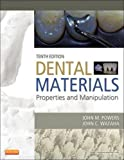 Dental Materials: Properties and Manipulation, 10e (Dental Materials: Properties & Manipulation (Cra [Paperback]