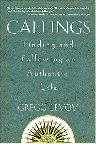 Image result for calling book gregg Levoy
