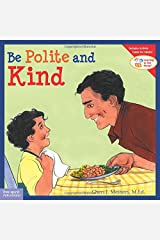 Be Polite and Kind (Learning to Get Along®) Paperback