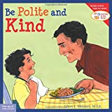 img - for Be Polite and Kind (Learning to Get Along ) book / textbook / text book