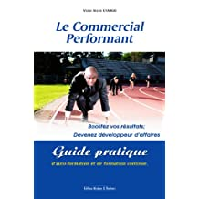 Le Commercial Performant (French Edition)
