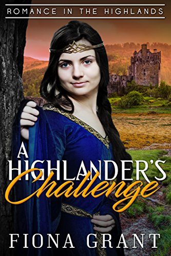 The Highlander's Challenge (Romance in the Highlands Book 5) (English Edition)