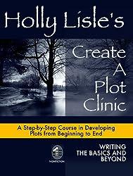 Holly Lisle's Create A Plot Clinic