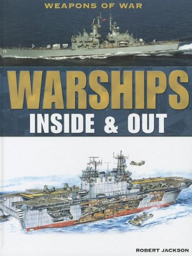 Warships: Inside & Out (Weapons of War) PDF