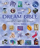 The Dream Bible: The Definitive Guide to Every Dream Symbol Under the Moon by Brenda Mallon (2003-03-06)