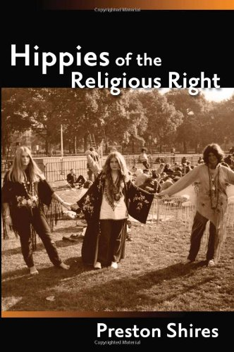 Hippies of the Religious Right: From the Countercultures of Jerry Garcia to the Subculture of Jerry Falwell