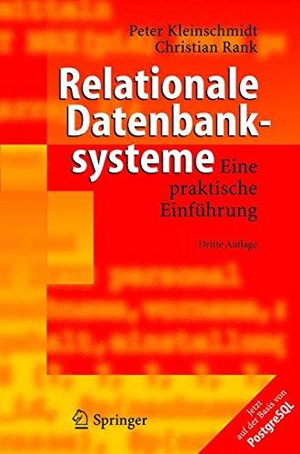Relationale Datenbanksysteme: Eine praktische Einführung (German Edition): Eine Praktische Einfuhrung Taschenbuch – 16. September 2004 Peter Kleinschmidt Springer 3540224963 BUS042000