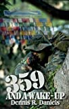 359 and a Wake-up, Daniels, Dennis R., 1604580437
