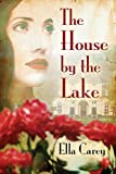 The House by the Lake (kindle edition)
